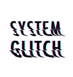 system glitch text vector image