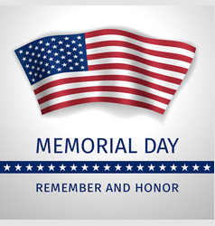 memorial day remember and honor - poster vector image