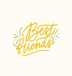 best friends handwritten color lettering vector image