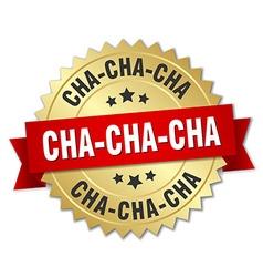 Cha-cha-cha 3d gold badge with red ribbon vector
