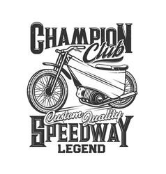 speedway motorcycle bike races motorbike club vector image