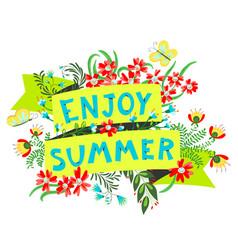 summer floral banner enjoy summer lettering cute vector image
