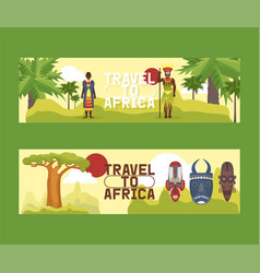 Travel to africa set banners vector