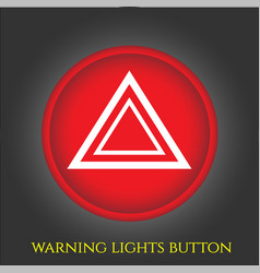 Warning lights button in car vector