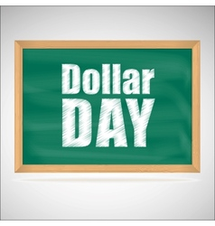 Dollar day green chalkboard with wooden frame vector image