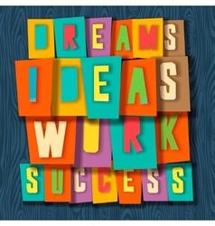 Creativity concept Dreams ideas work success vector