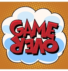 Game over comic bubble retro text vector