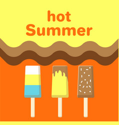 Hot summer poster with chocolate fruit ice cream vector