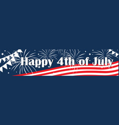 Independence day of the usa 4 th july banner vector