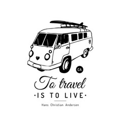 to travel is to live typographic poster vector image
