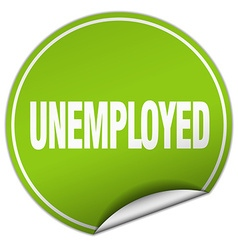 Unemployed round green sticker isolated on white vector
