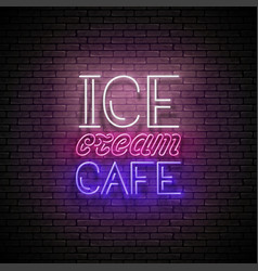 Vintage glow signboard with ice cream caf vector