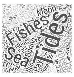 Deep Sea Fishing Knowing Your Tides Word Cloud vector
