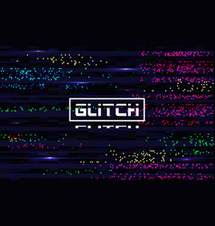 Glitch pixel backdrop glitched color lines vector