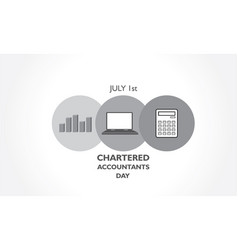 Chartered accountant day observed on 1st july in vector