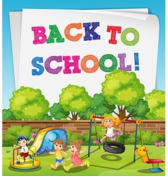 Back to school theme with children in playground vector image vector image