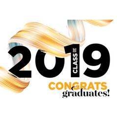 congratulations graduates class 2019 vector image