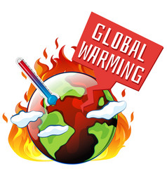 global warming with earth on fire vector image