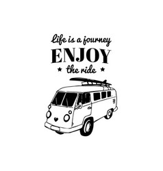 life is a journey enjoy ride vector image