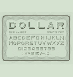 Money font dollar latin alphabet sans serif vector