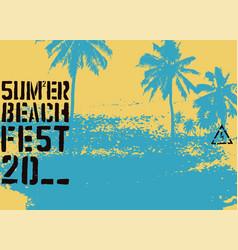 summer beach festival typographic grunge poster vector image