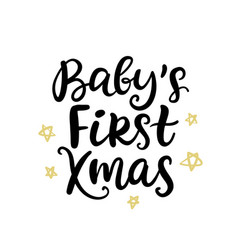 christmas ink hand lettering babys first xmas vector image