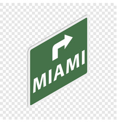 road sign with miami isometric icon vector image
