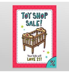 Toy shop sale flyer design with baby crib vector image vector image