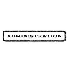 administration watermark stamp vector image