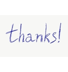 Thanks Hand drawn pen lettering vector image vector image
