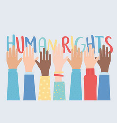 human rights raised hands together community vector image