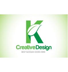 k green leaf letter design logo eco bio leaf vector image
