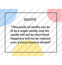 Thousands of candles can be lit by a single vector