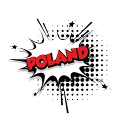 Comic text Poland sound effects pop art vector image vector image