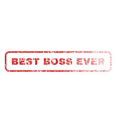 best boss ever rubber stamp vector image