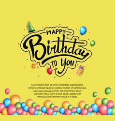 Happy birthday typography black color with vector