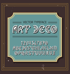 Original label typeface named art deco vector