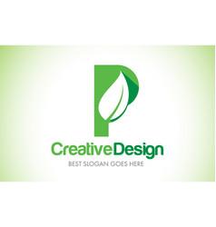 p green leaf letter design logo eco bio leaf vector image