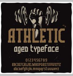 vintage label typeface named athletic vector image