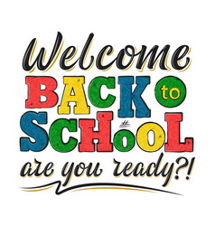 Welcome back to school decorated lettering sign vector