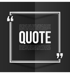 White quote frame with placeholder text at black vector
