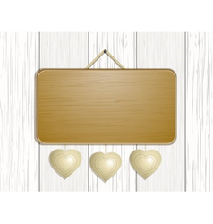 wooden sign with hanging hearts vector image