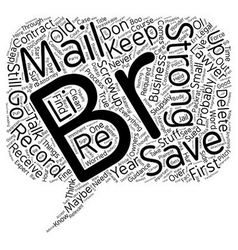 The e mail you save may be held against you text vector