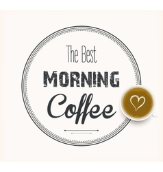 Best morning coffee vector
