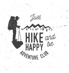 just hike and be happy vector image