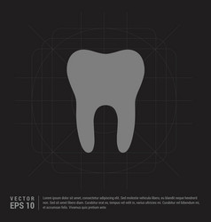 tooth icon - black creative background vector image