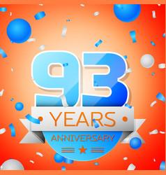 ninety three years anniversary celebration vector image
