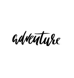 adventure lettering typography poster modern dry vector image