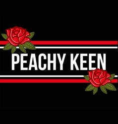 peachy keen vector image