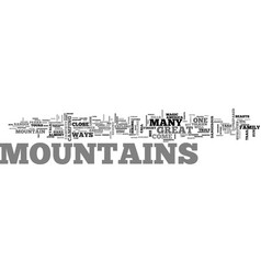 Where the mountains talk to you text word cloud vector